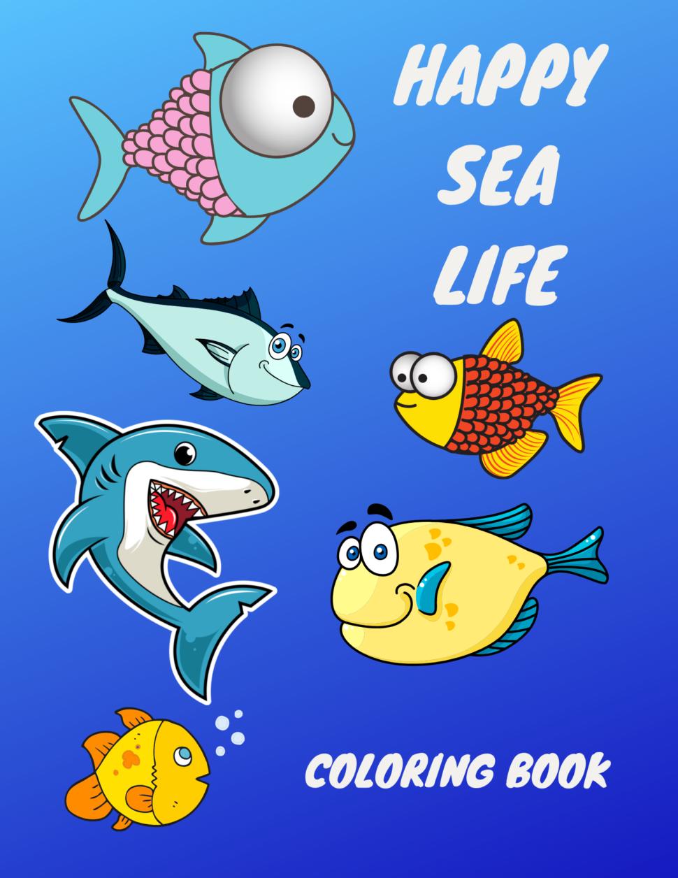 Happy sea life coloring book