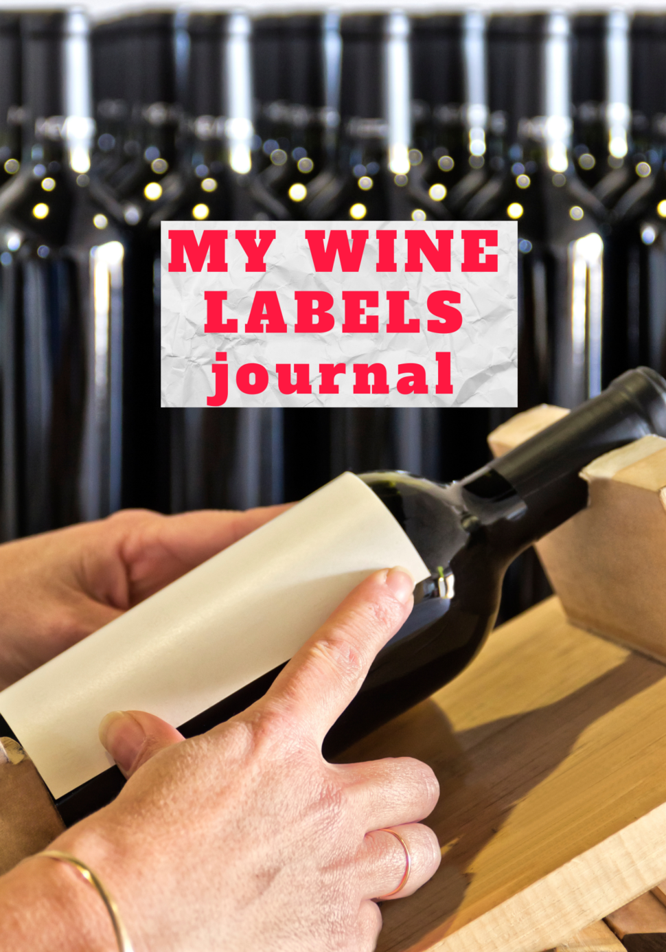 My wine labels journal
